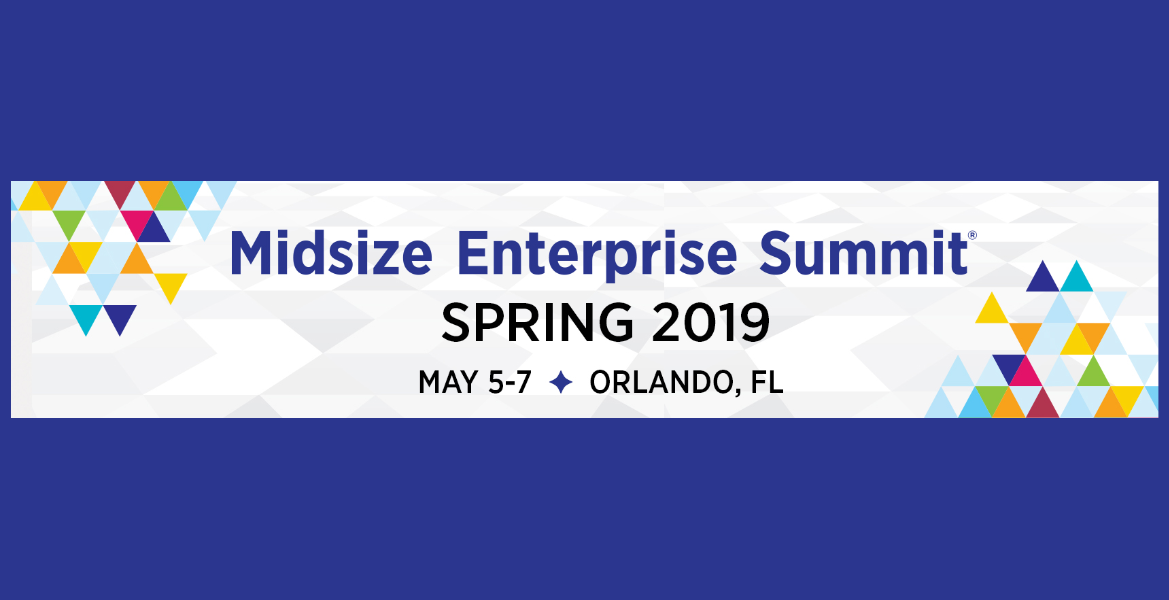 Midsize Enterprise Summit Spring 2019 – Intellyx – The